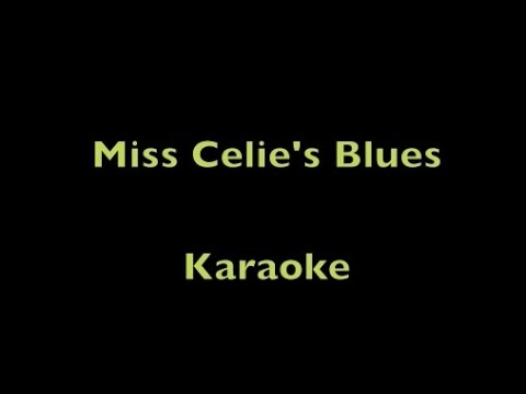 Miss Celie's Blues (Sister) - Karaoke