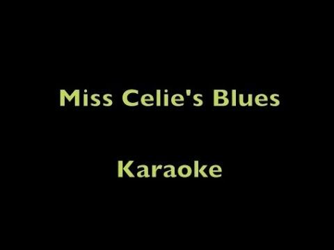 Miss Celie's Blues (Sister) - Karaoke
