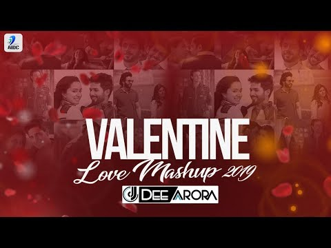 Valentine Love Mashup 2019 | DJ Dee Arora | Valentine Special Love Songs | 2019 Mashup