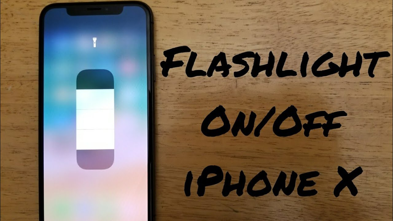 How To Turn Flashlight On Off IPhone X, 8 / 8 Plus