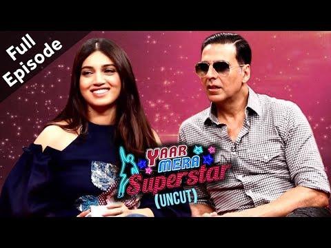 Akshay Kumar & Bhumi Pednekar | Toilet: Ek Prem Katha | Yaar Mera Superstar