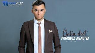 Shoxruz (Abadiya) - Qalin do'st (audio 2018)