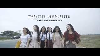 ၂၀ေက်ာ္ ရည္းစားစာ  (MTV) Htet Yan , Thar Thar