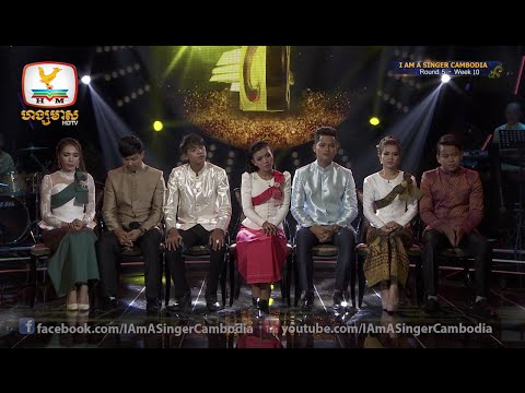 I Am a Singer Cambodia - Round 5 - Week 10 | Result