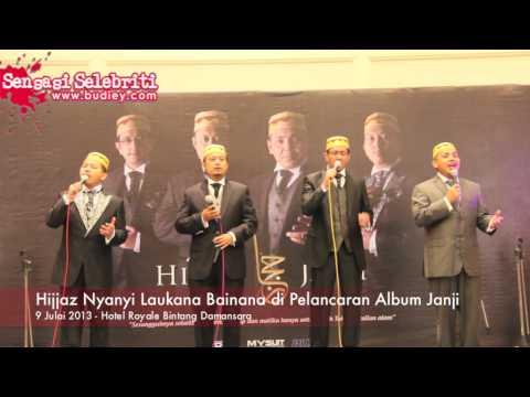 Hijjaz Nyanyi Laukana Bainana di Pelancaran Album Janji