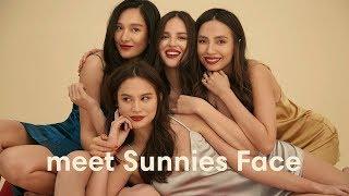 MEET SUNNIES FACE | BEAUTY THAT GETS YOU