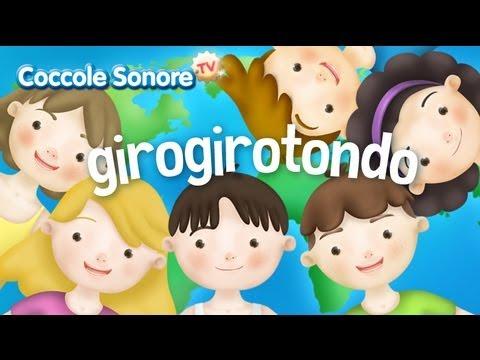 Giro Giro Tondo Italian Songs For Children By Coccole Sonore