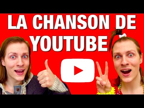 LA CHANSON DE YOUTUBE