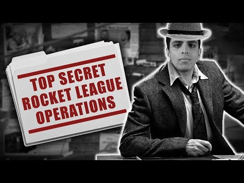 TOP SECRET ROCKET LEAGUE OPERATION REVEAL