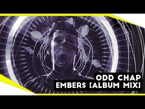 [Electro Blues] Odd Chap - Embers [Album Version]