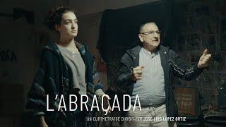 Trailer oficial L'ABRAÇADA (El abrazo) ... Aquello que nos une como seres humanos!