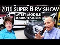 SUPER B SHOW 2019 | What's New In Small RVs!