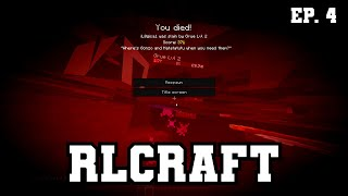 RLCraft: Minecraft Modpack Ep 4. Mining and Dying!