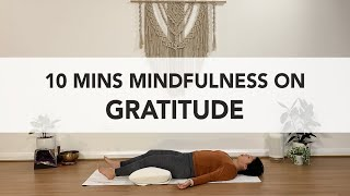 10mins Mindfulness on Gratitude with Sherlyn