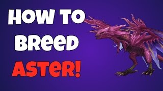 War Dragons How To Breed Aster!