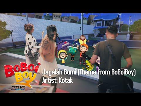 BoBoiBoy OST: Kotak - Jagalah Bumi (Theme from BoBoiBoy)