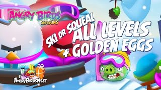ALL LEVELS! Angry Birds Seasons Ski or Squeal Compilation - Levels 1 to 25 + Golden Eggs