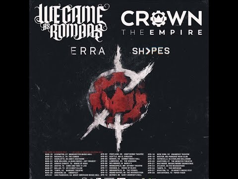 We Came As Romans and Crown The Empire U.S. tour w/ ERRA and Shvpes