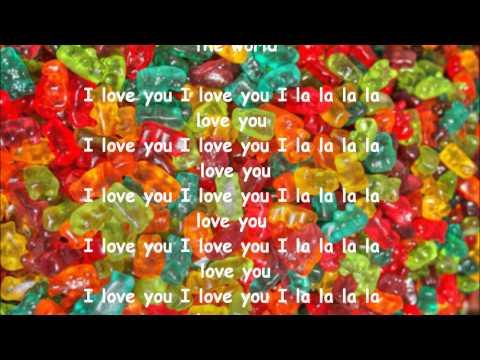 Gummy bear I la la la love you lyrics