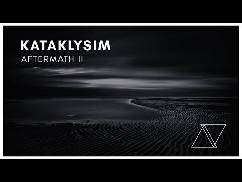 Kataklysim - Aftermath II [Trifonix Music Release]