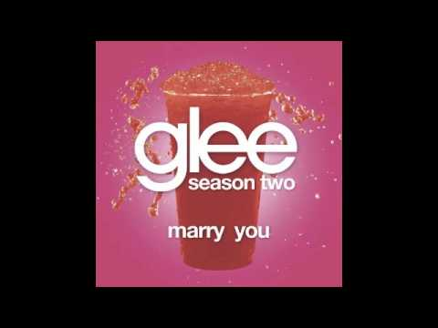 Marry You (Glee Kids Version)