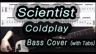 Coldplay - Scientist (Bass cover with tabs 106)