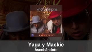 Yaga y Mackie - Asechándote (Cover Audio)