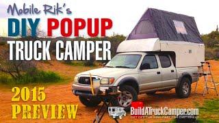 Diy Pop Up Truck Camper - New 2015 Teaser Video