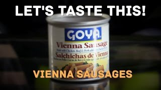 Vienna Sausages Review - Let's Taste This - Libby's Vienna Sausages vs Goya Vienna Sausage
