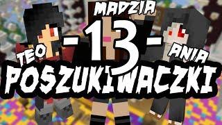Minecraft Map Poszukiwaczki #13 - Budowa expiarki /w Teo, Niezapominajka