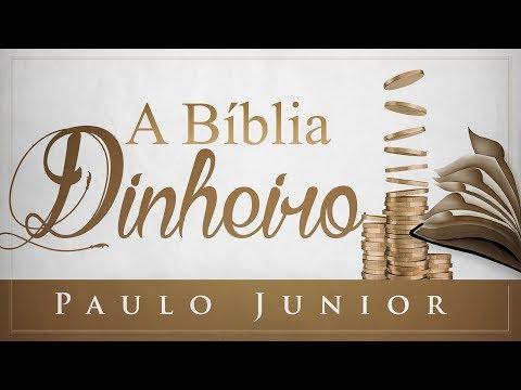 A Bíblia e o Dinheiro  - Paulo Junior