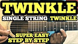 First Guitar Lesson in Hindi For Beginners   TWINKLE TWINKLE LITTLE STAR Tabs on SINGLE STRING