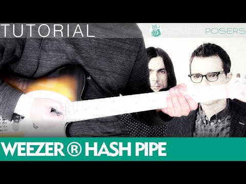 How to play HASH PIPE on guitar - Weezer [Tutorial Somos Posers]