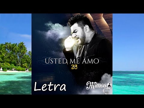 Usted Me Amó - Luis Antonio Lopez