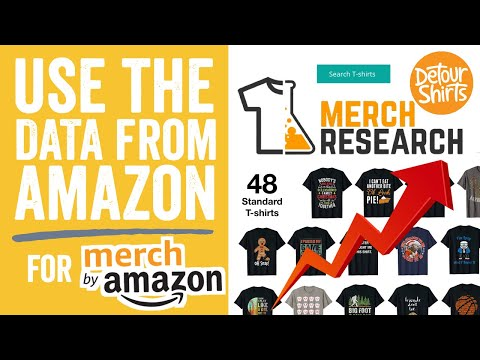Using Data from Amazon & Merch Research to know what to design for Merch by Amazon. Increase sales!