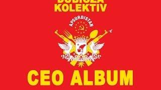 Dubioza Kolektiv - APSURDISTAN / CEO ALBUM (BEST AUDIO)