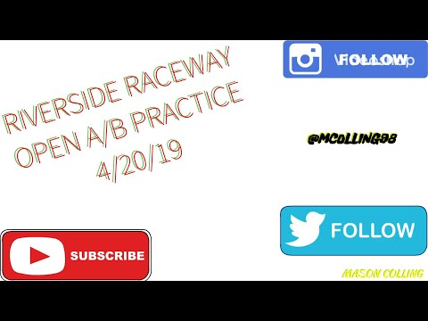 RIVERSIDE RACEWAY 250 A/B PRACTICE!