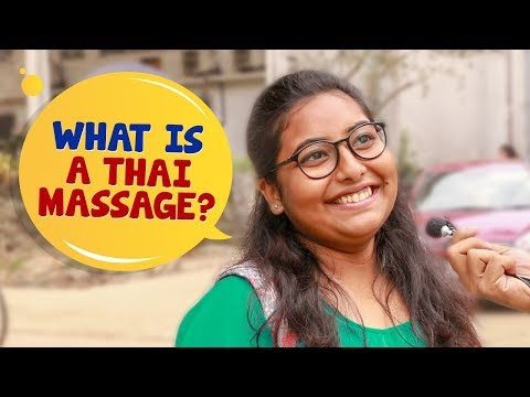 Why Do People Go To Bangkok For A Massage? | What Is A Thai Massage? | Wassup India Funny Videos