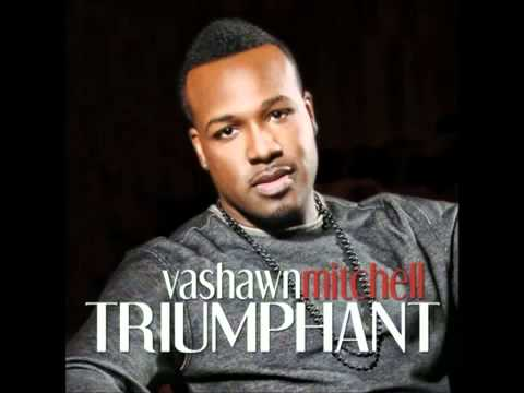 Vashawn Mitchell - Chasing After You