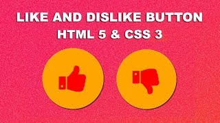 Create like and dislike button using Html 5 css 3 and Javascript Mp3