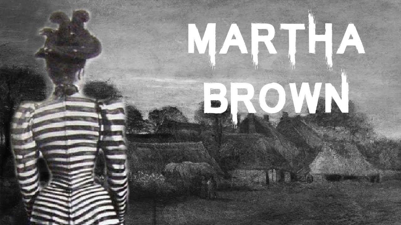 The Brutal & Tragic Case of Martha Brown