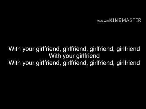 Ariana Grande   Break Up With Your Girlfriend, I'm Bored Lyrics Youtubeconvert Cc