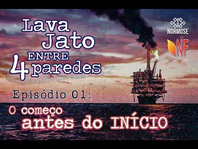 LAVA JATO entre 4 Paredes _ O começo antes do tudo _ EP 01
