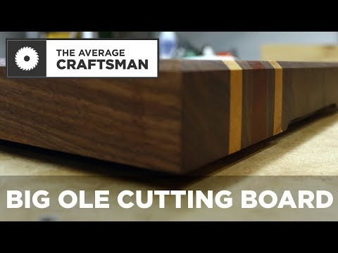 How to Make a Large Cutting Board