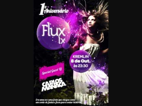 Carlos Manaca @ Flux Lx   1º Aniversário 2011