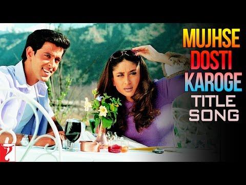 Mujhse Dosti Karoge - Title Song | Hrithik | Kareena | Rani | Asha | Alka | Udit
