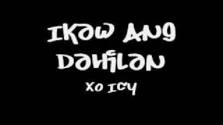 Ikaw Ang Dahilan - Xo Icy