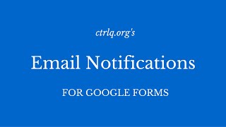 Send Confirmation Emails with Google Forms thumbnail