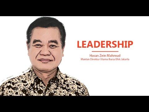 Management Tips: Leadership - Hasan Zein Mahmud, Mantan Dirut Bursa Efek Jakarta