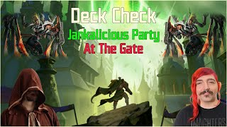 Deck Check - Jankalicious Party At The Gate